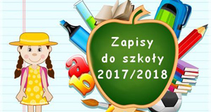 Zapisy na Rok Szkolny 2017/2018